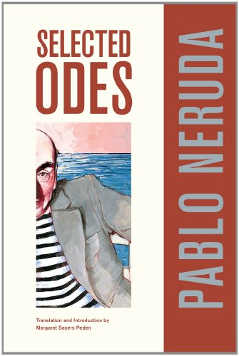 Selected Odes of Pablo Neruda  3rd 2011 edition cover