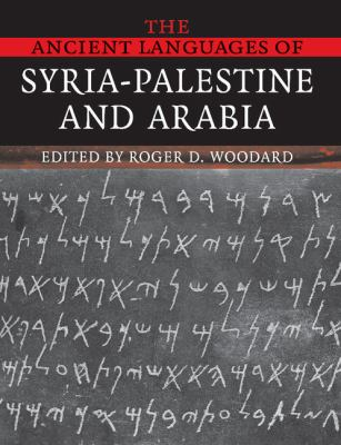 Ancient Languages of Syria-Palestine and Arabia   2008 9780521684989 Front Cover