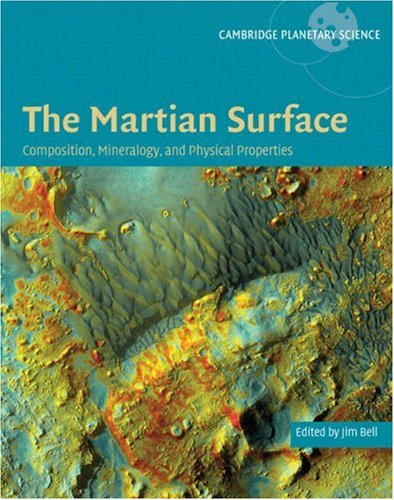 Martian Surface Composition, Mineralogy and Physical Properties  2008 9780521866989 Front Cover