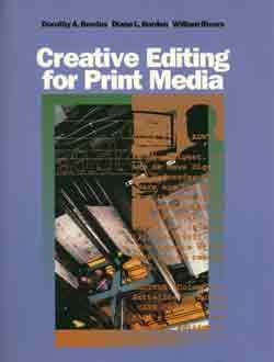 Creative Editing for Print Media   1993 9780534190989 Front Cover