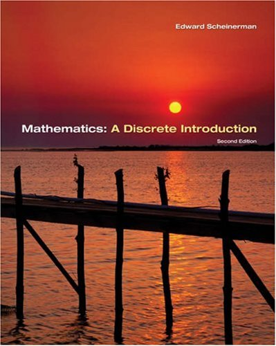 Mathematics A Discrete Introduction 2nd 2006 9780534398989 Front Cover