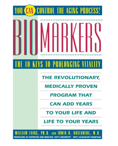 Biomarkers The 10 Keys to Prolonging Vitality  1992 edition cover