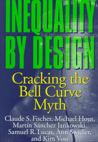 Inequality by Design Cracking the Bell Curve Myth  1996 edition cover