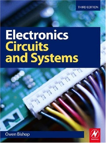 Electronics Circuits and Systems 3rd 2008 (Revised) 9780750684989 Front Cover