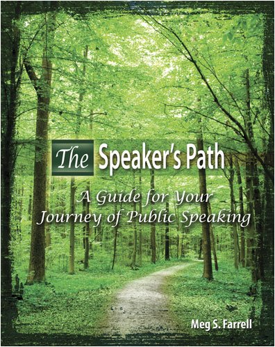 Speaker's Path A Guide for the Journey of Public Speaking Revised 9780757560989 Front Cover