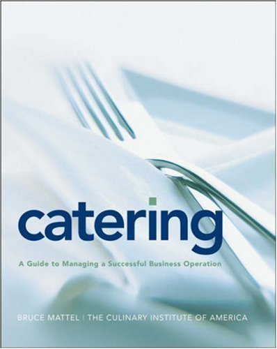 Catering A Guide to Managing a Successful Business Operation  2008 edition cover