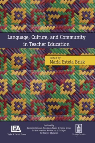 Language, Culture, and Community in Teacher Education   2008 edition cover