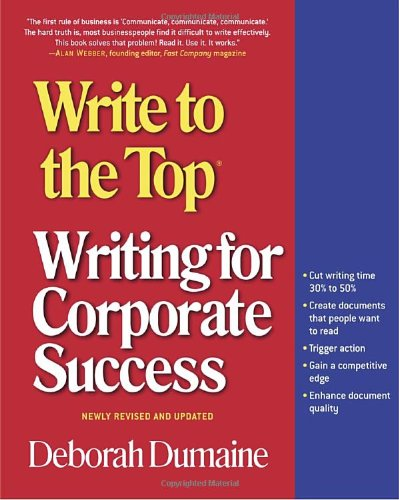 Write to the Top Writing for Corporate Success 3rd 2004 (Revised) edition cover