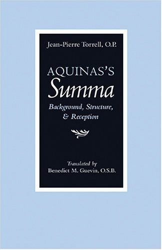 Aquinas's Summa Background, Structure, and Reception  2004 edition cover