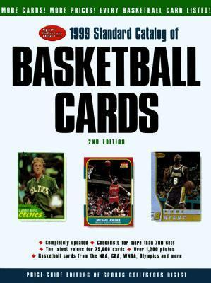 1999 Standard Catalog of Basketball Cards 2nd 1998 9780873415989 Front Cover