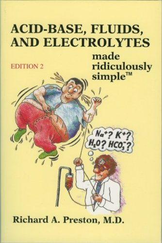 Acid-Base, Fluids, and Electrolytes Made Ridiculously Simple  2nd 2010 edition cover