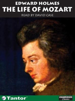 The Life Of Mozart  2003 9781400100989 Front Cover