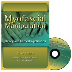 Myofascial Manipulation Theory and Clinical Application 3rd 2012 edition cover