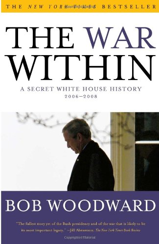 War Within A Secret White House History 2006-2008  2009 edition cover
