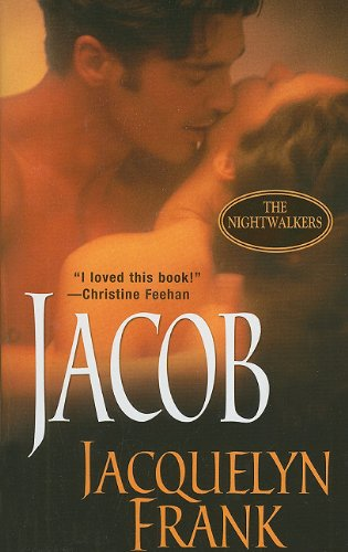 Jacob: the Nightwalkers   2006 9781420124989 Front Cover