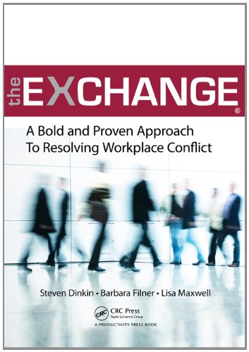 Exchange A Bold and Proven Approach to Resolving Workplace Conflict  2011 edition cover