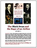 Black Swan and the Rape of an Airline  Large Type  9781475070989 Front Cover