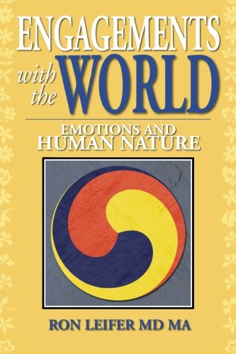 Engagements With the World: Emotions and Human Nature  2013 9781483619989 Front Cover