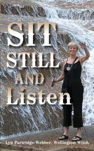Sit Still and Listen   2013 9781491881989 Front Cover