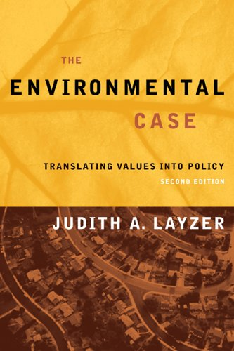 Environmental Case Translating Values into Policy 2nd 2004 (Revised) edition cover