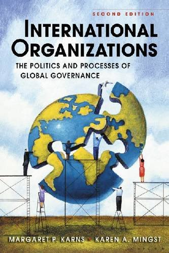 International Organizations The Politics and Processes of Global Governance 2nd 2010 edition cover
