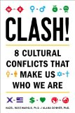 Clash! 8 Cultural Conflicts That Make Us Who We Are  2013 edition cover