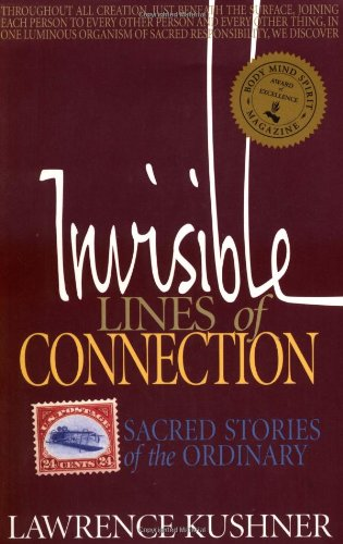 Invisible Lines of Connection Sacred Stories of the Ordinary N/A 9781879045989 Front Cover