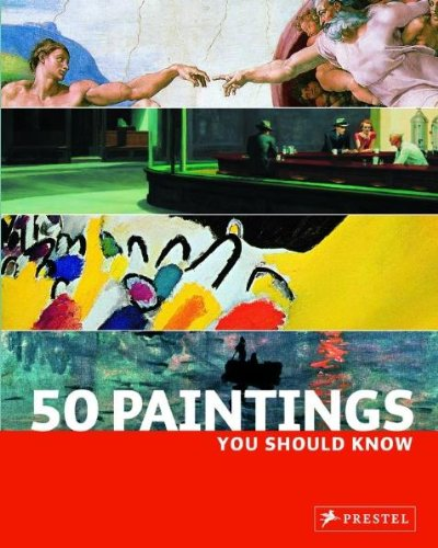 50 Paintings You Should Know   2009 9783791341989 Front Cover