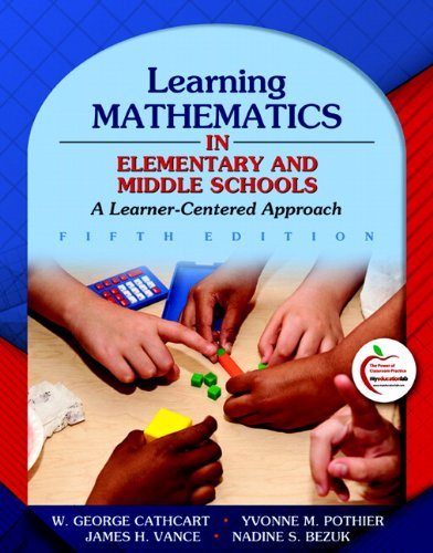 Learning Mathematics in Elementary and Middle Schools A Learner-Centered Approach 5th 2011 edition cover