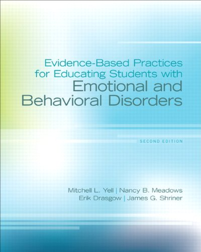 Evidence-Based Practices for Educating Students with Emotional and Behavioral Disorders  2nd 2014 (Revised) edition cover