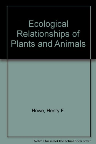 Ecological Relationships of Plants and Animals: 2nd 2005 9780195085990 Front Cover