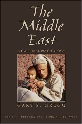 Middle East A Cultural Psychology  2005 edition cover
