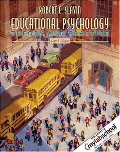 Educational Psychology Theory and Practice 8th 2006 (Revised) edition cover