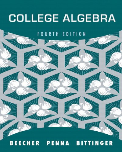 College Algebra  4th 2012 (Revised) edition cover