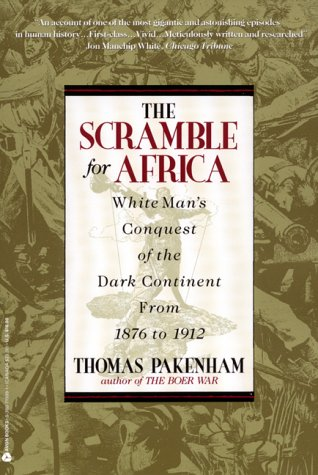 Scramble for Africa White Man's Conquest of the Dark Continent from 1876 to 1912  2003 (Reprint) edition cover