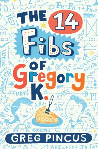 14 Fibs of Gregory K.   2013 edition cover