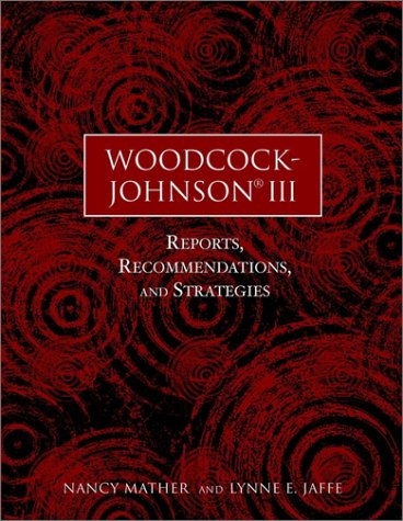 Woodcock-Johnson III Reports, Recommendations, and Strategies 2nd 2002 (Revised) edition cover