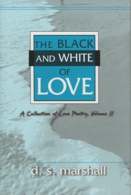 Black and White of Love  N/A 9780533160990 Front Cover
