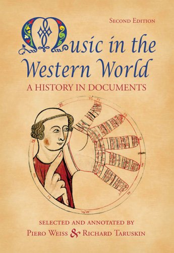 Music in the Western World A History in Documents 2nd 2008 (Revised) 9780534585990 Front Cover