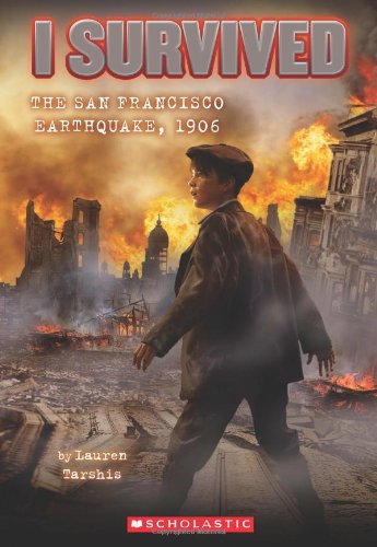 I Survived the San Francisco Earthquake 1906  N/A 9780545206990 Front Cover
