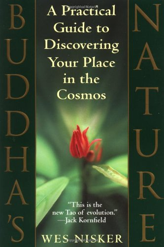 Buddha's Nature A Practical Guide to Discovering Your Place in the Cosmos Reprint 9780553379990 Front Cover