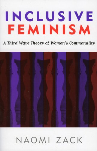 Inclusive Feminism A Third Wave Theory of Women's Commonality  2005 9780742542990 Front Cover