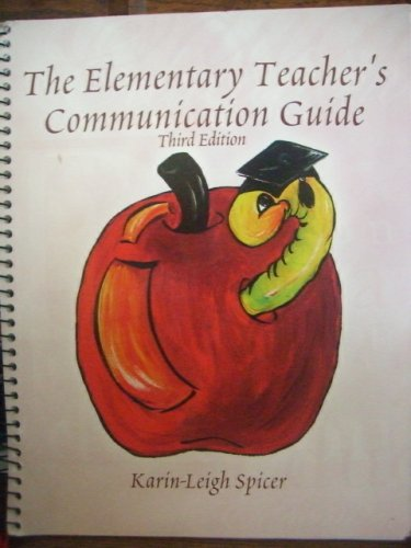 Elementary Teacher's Communication Guide  3rd (Revised) 9780757504990 Front Cover
