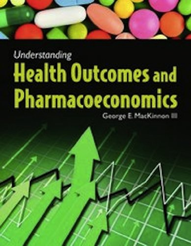 Understanding Health Outcomes and Pharmacoeconomics   2013 (Revised) edition cover