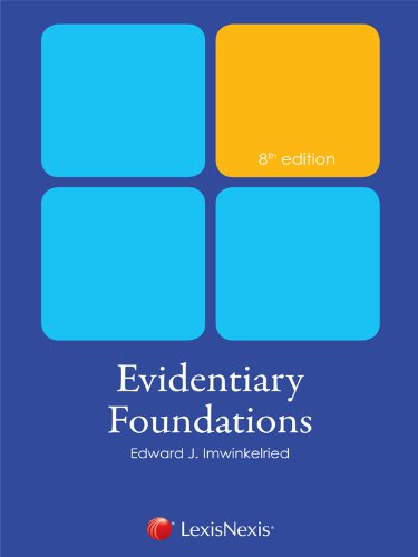 Evidentiary Foundations  18th edition cover