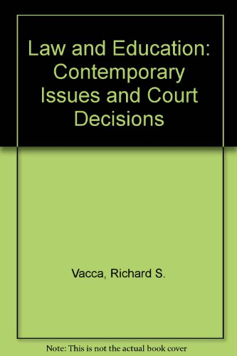 Law and Education Contemporary Issues and Court Decisions 8th 2012 edition cover