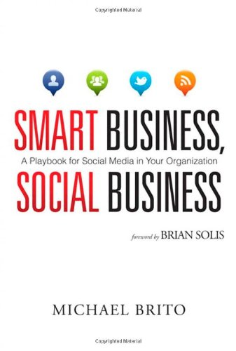 Smart Business, Social Business A Playbook for Social Media in Your Organization  2012 edition cover