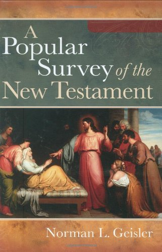 Popular Survey of the New Testament   2008 edition cover
