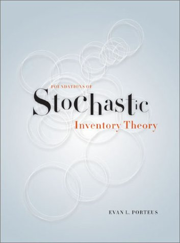 Foundations of Stochastic Inventory Theory   2002 edition cover