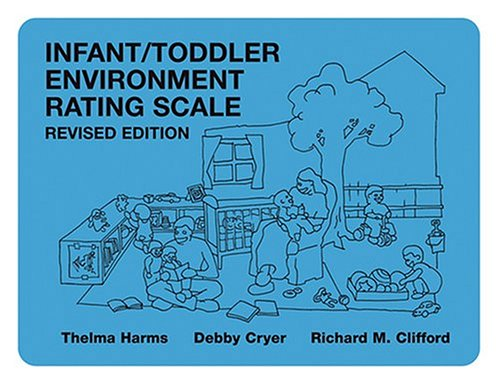 Infant/Toddler Environment Rating Scale  2nd 2003 (Revised) 9780807742990 Front Cover